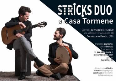 30 Maggio – Stricks duo a Casa Tormene